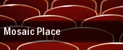 Mosaic Place tickets