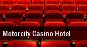Motorcity Casino Hotel tickets