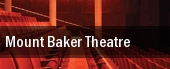 Mount Baker Theatre tickets