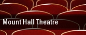 Mount Hall Theatre tickets