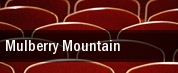 Mulberry Mountain tickets