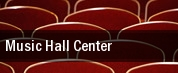Music Hall Center tickets