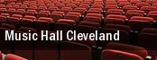 Music Hall Cleveland tickets