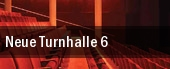 Neue Turnhalle 6 tickets