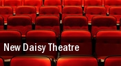New Daisy Theatre tickets