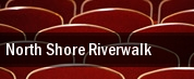 North Shore Riverwalk tickets