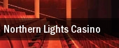Northern Lights Casino tickets