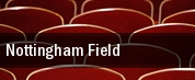 Nottingham Field tickets