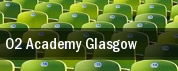 O2 Academy Glasgow tickets
