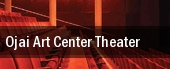 Ojai Art Center Theater tickets