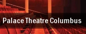 Palace Theatre Columbus tickets