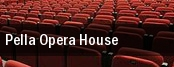 Pella Opera House tickets