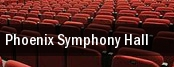 Phoenix Symphony Hall tickets