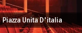 Piazza Unita D'italia tickets