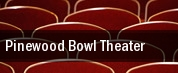 Pinewood Bowl Theater tickets