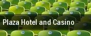 Plaza Hotel and Casino tickets