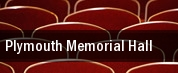 Plymouth Memorial Hall tickets