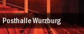 Posthalle Wurzburg tickets