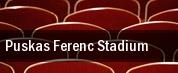 Puskas Ferenc Stadium tickets