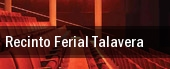 Recinto Ferial Talavera tickets