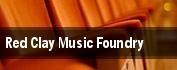 Red Clay Music Foundry tickets