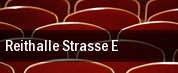 Reithalle Strasse E tickets
