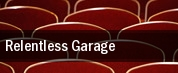 Relentless Garage tickets