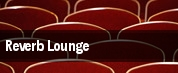Reverb Lounge tickets