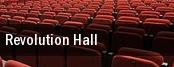 Revolution Hall tickets