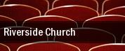 Riverside Church tickets