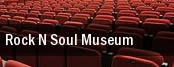 Rock N Soul Museum tickets