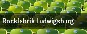 Rockfabrik Ludwigsburg tickets
