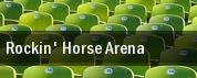 Rockin' Horse Arena tickets