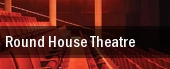 Round House Theatre tickets