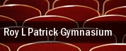 Roy L. Patrick Gymnasium tickets