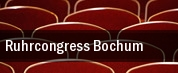 Ruhrcongress Bochum tickets