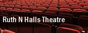 Ruth N Halls Theatre tickets