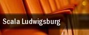 Scala Ludwigsburg tickets