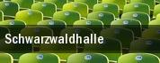Schwarzwaldhalle tickets