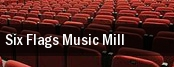 Six Flags Music Mill tickets