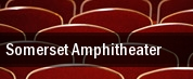 Somerset Amphitheater tickets