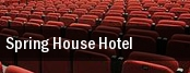 Spring House Hotel tickets