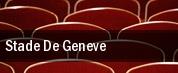 Stade De Geneve tickets