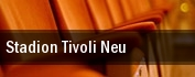 Stadion Tivoli Neu tickets