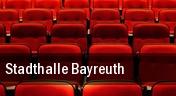 Stadthalle Bayreuth tickets