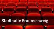 Stadthalle Braunschweig tickets