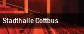 Stadthalle Cottbus tickets