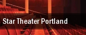 Star Theater Portland tickets