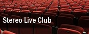 Stereo Live Club tickets