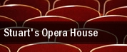 Stuart's Opera House tickets